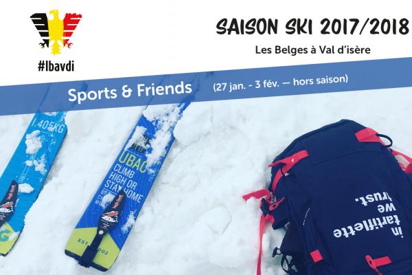 [ SPORTS & FRIENDS ] Votre séjour à Val d'Isère hors saison (27 janvier – 3 février 2018)