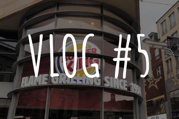 Le VLOG #5 : un Burger King à Liège 🍔