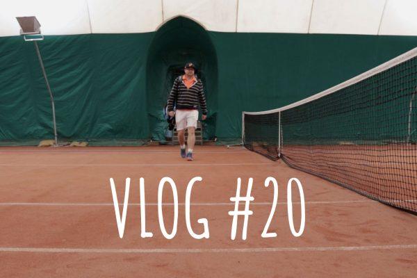 Le VLOG #20 – La saison de tennis recommence … et ya du boulot 🎾